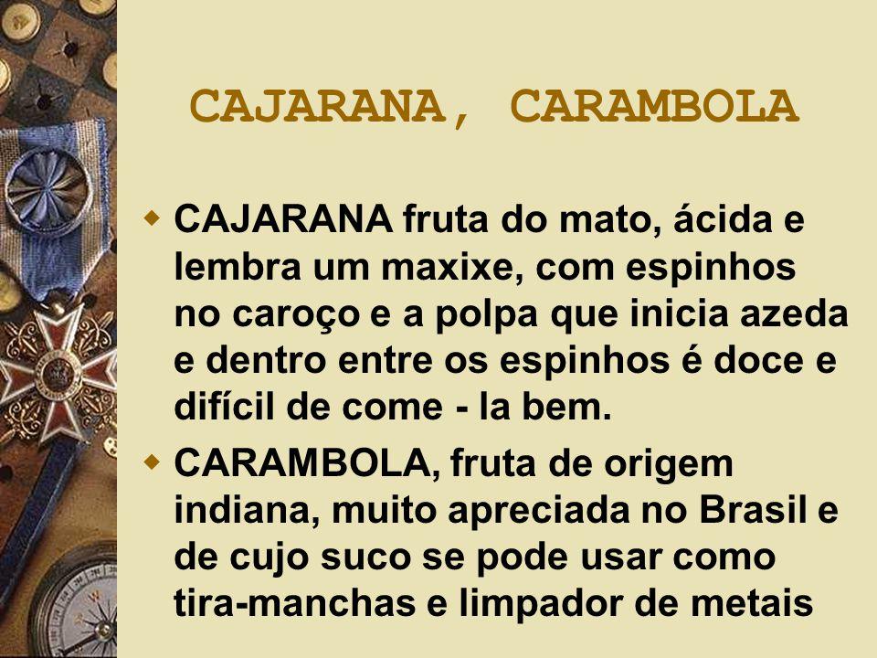 CAJARANA, CARAMBOLA