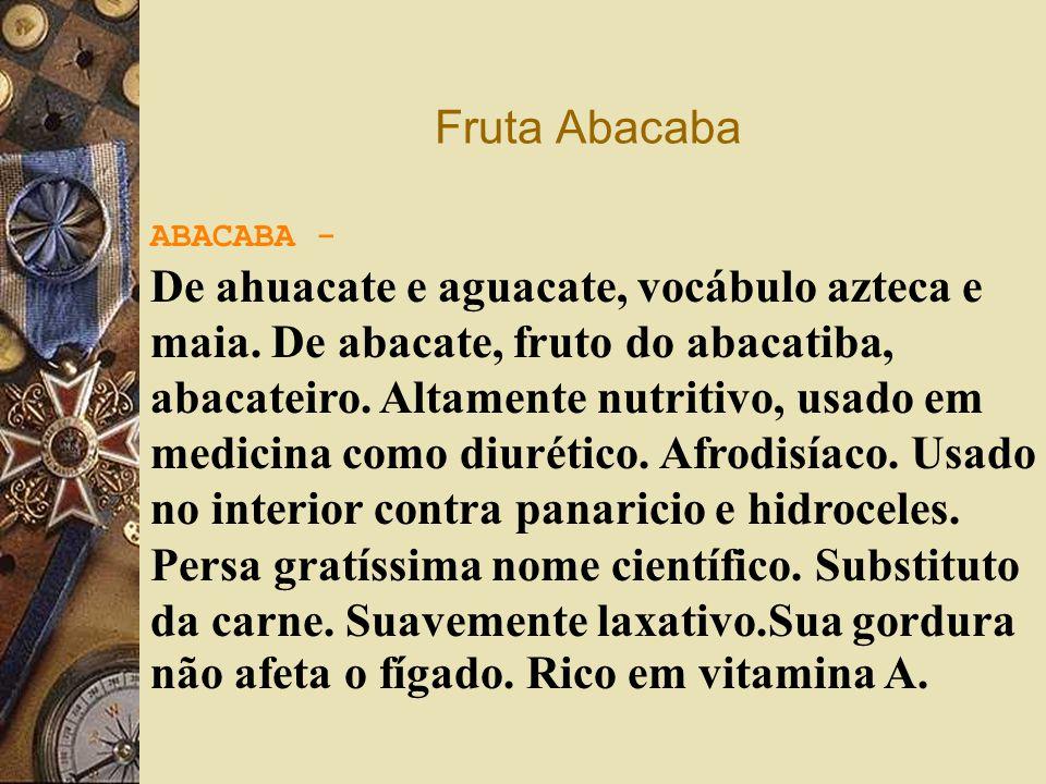 Fruta Abacaba ABACABA -