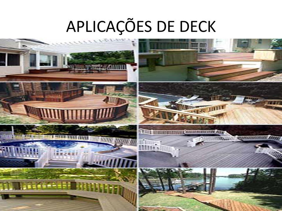 APLICAÇÕES DE DECK