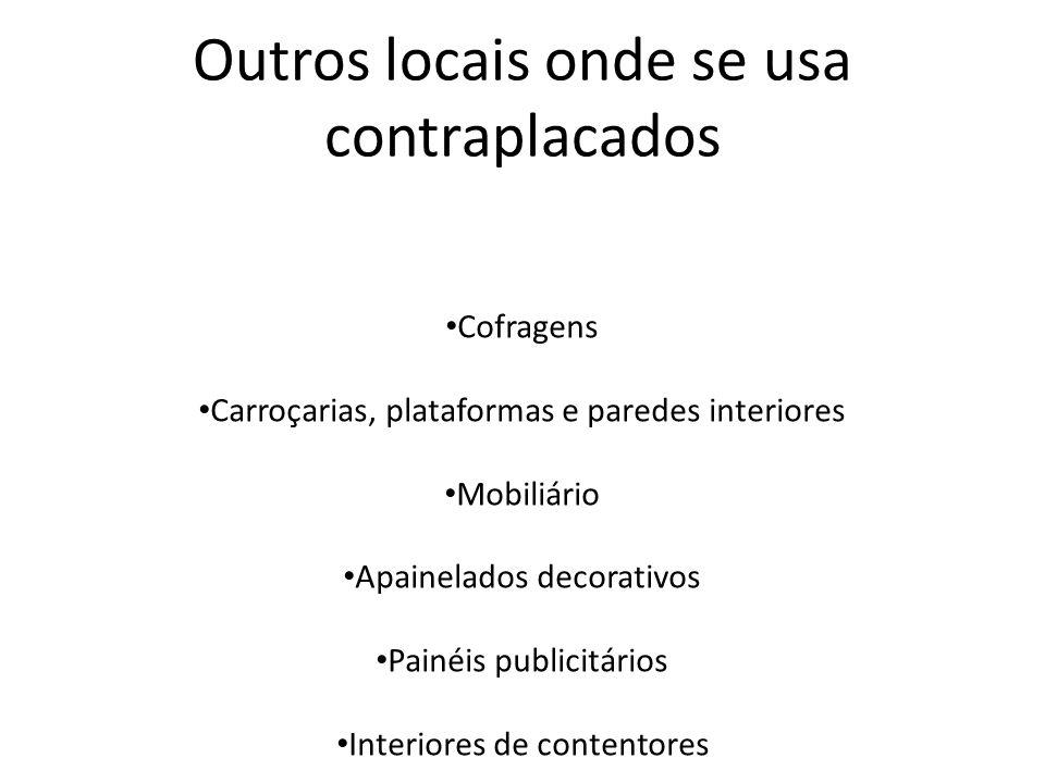 Outros locais onde se usa contraplacados