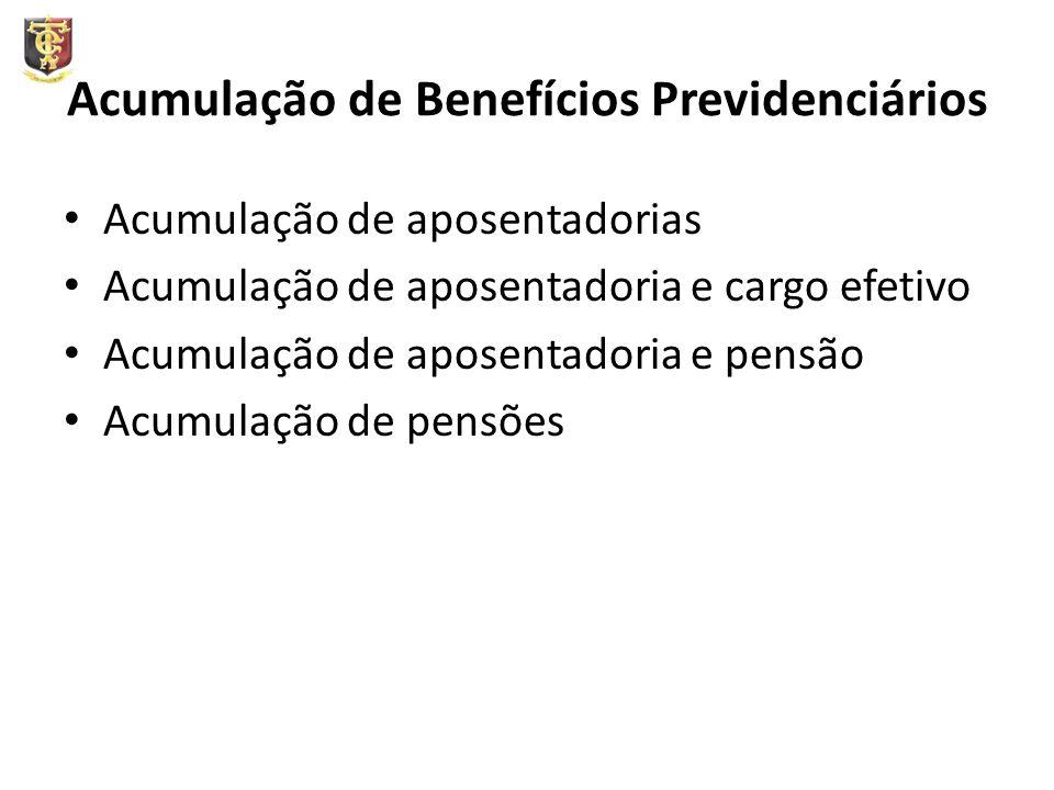 Acumulação de Benefícios Previdenciários