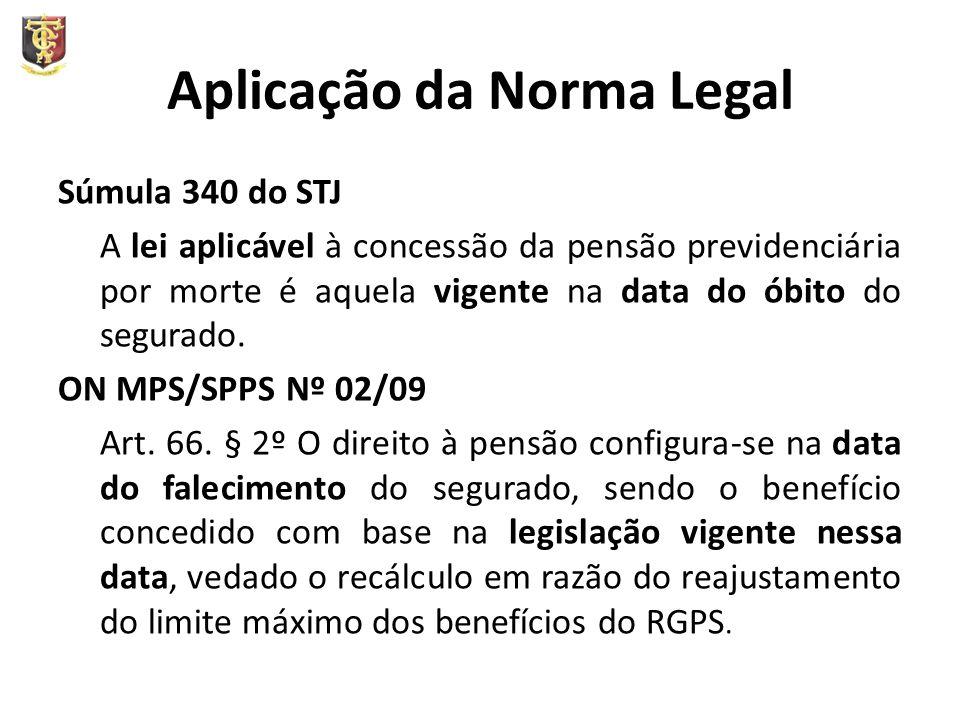 Aplicação da Norma Legal
