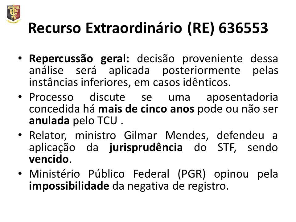 Recurso Extraordinário (RE) 636553