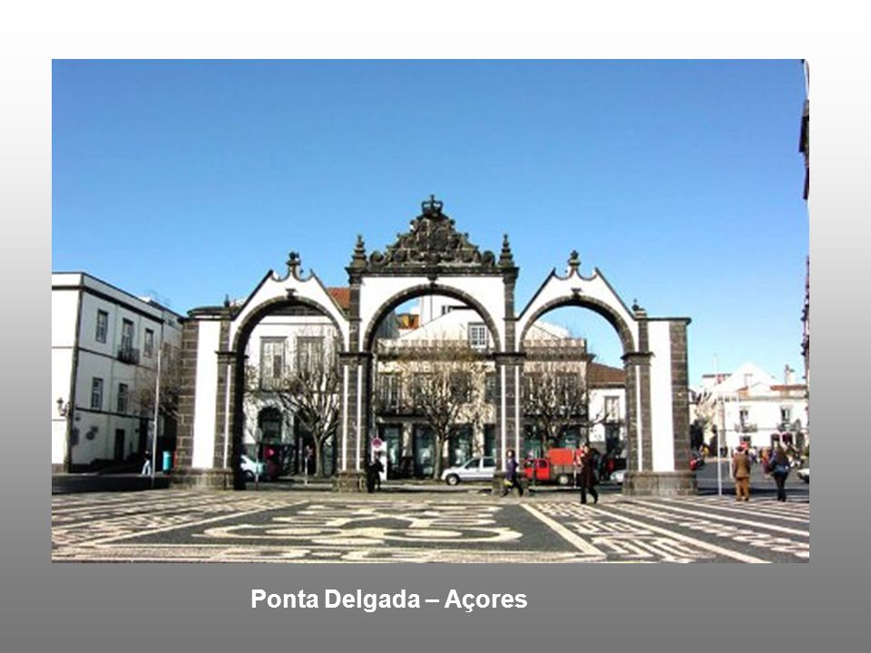 Ponta Delgada – Açores