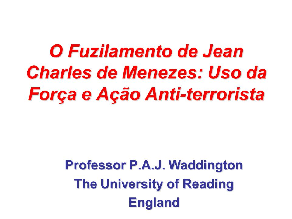 Professor P.A.J. Waddington The University of Reading England