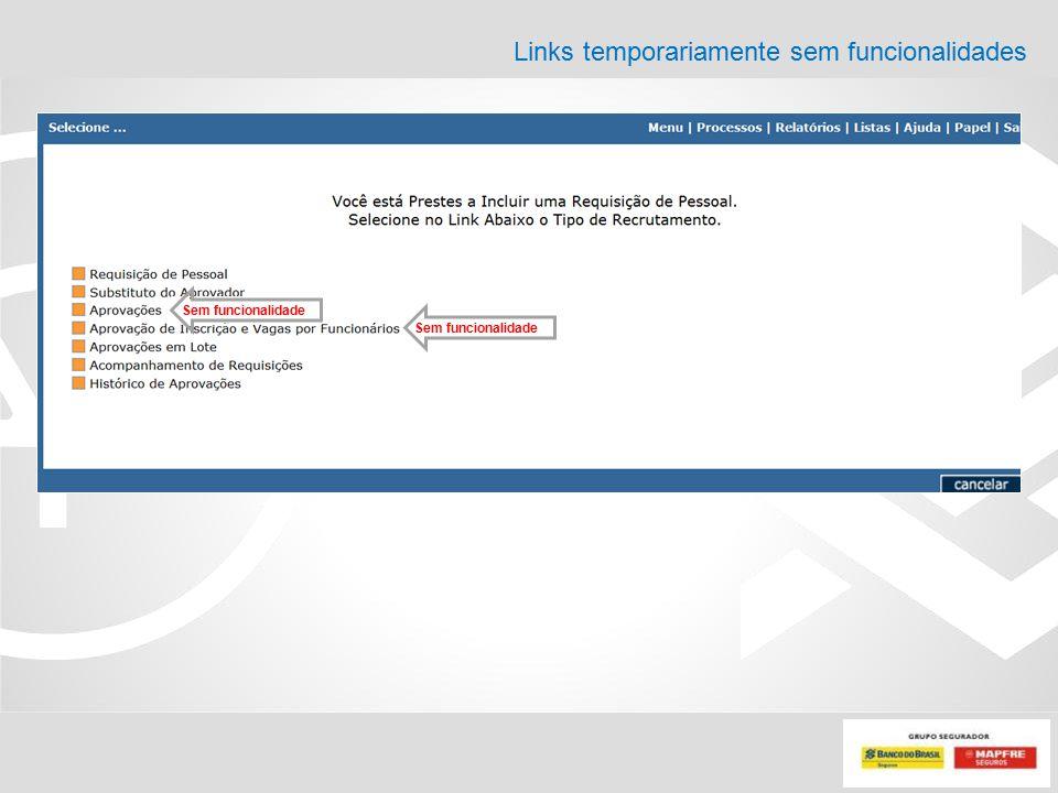 Links temporariamente sem funcionalidades