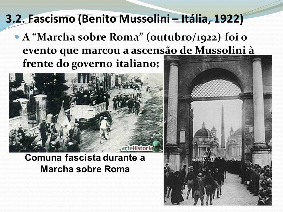 3.2. Fascismo (Benito Mussolini – Itália, 1922)