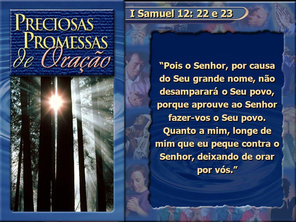 I Samuel 12: 22 e 23