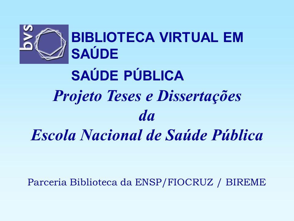Projeto Teses e Dissertações Escola Nacional de Saúde Pública