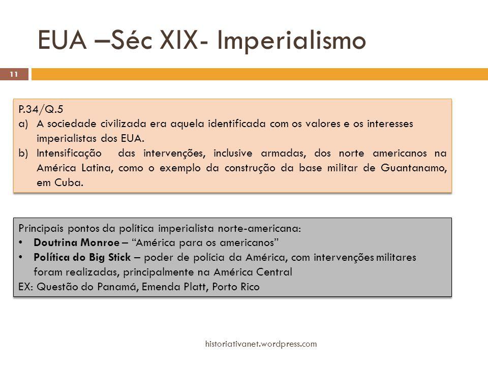 EUA –Séc XIX- Imperialismo