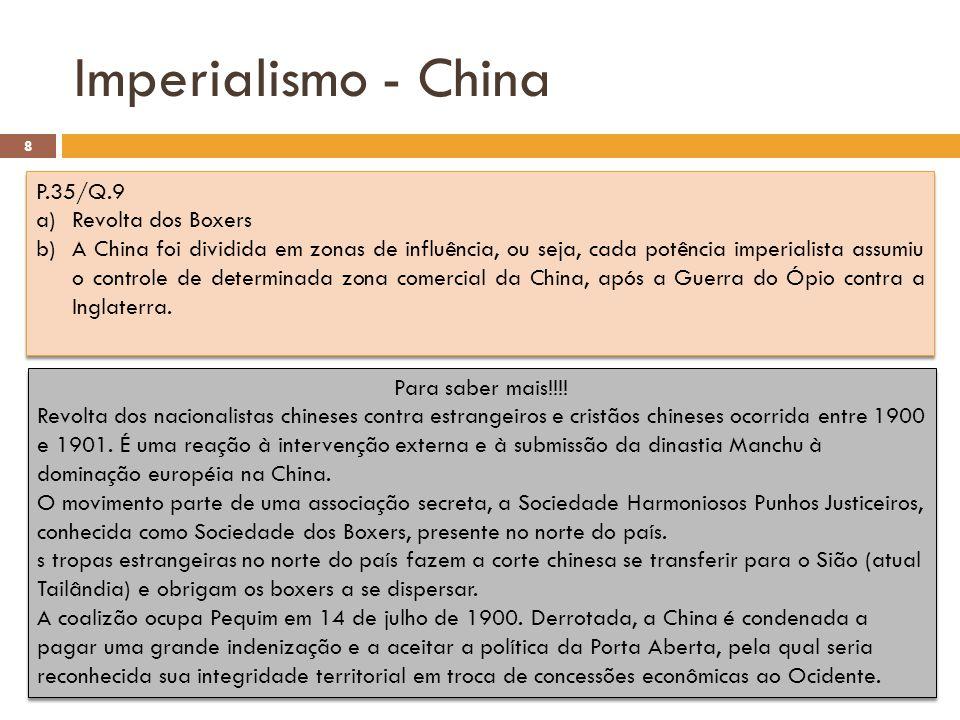 Imperialismo - China P.35/Q.9 Revolta dos Boxers