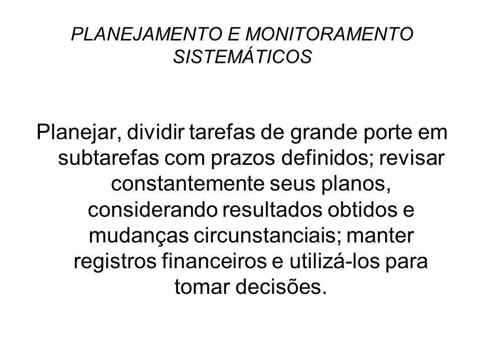 PLANEJAMENTO E MONITORAMENTO SISTEMÁTICOS