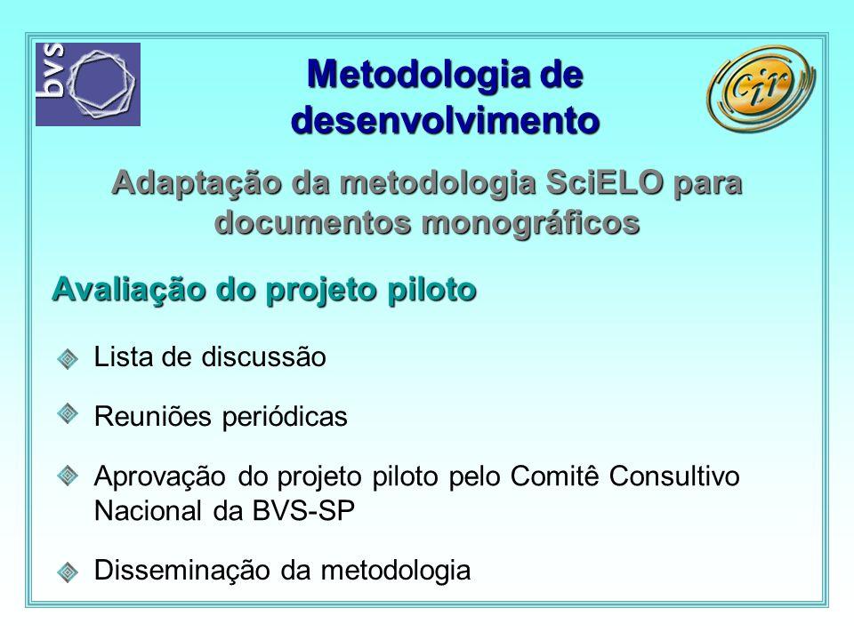 Adaptação da metodologia SciELO para documentos monográficos