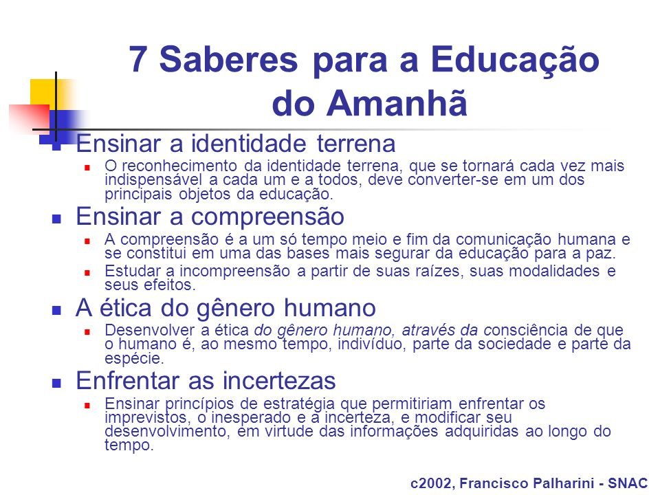 7 Saberes para a Educação do Amanhã