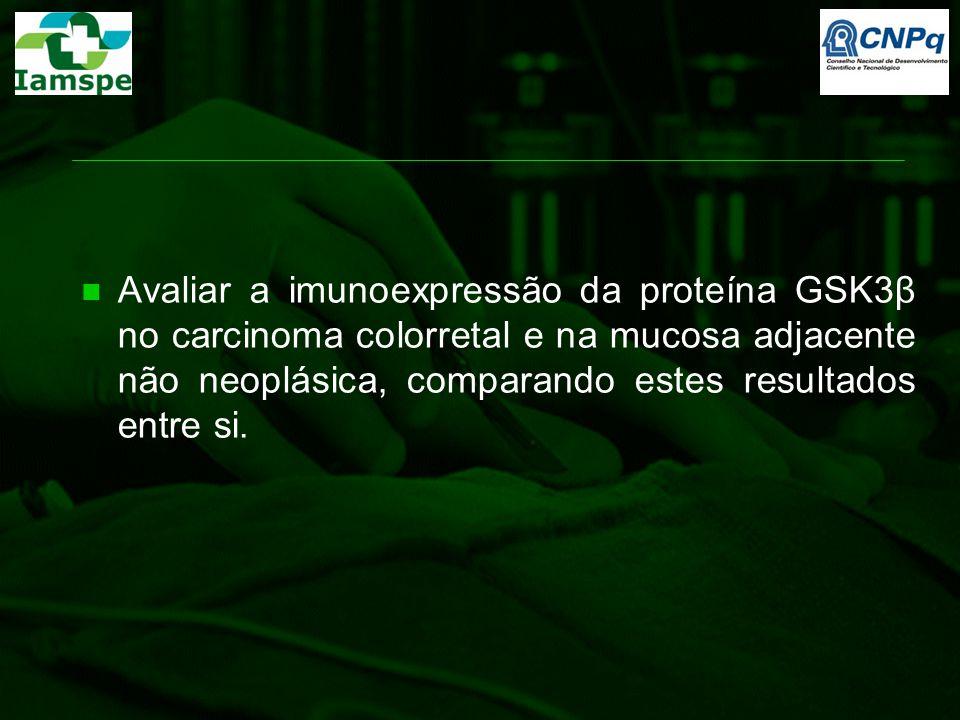 Avaliar a imunoexpressão da proteína GSK3β no carcinoma colorretal e na mucosa adjacente não neoplásica, comparando estes resultados entre si.