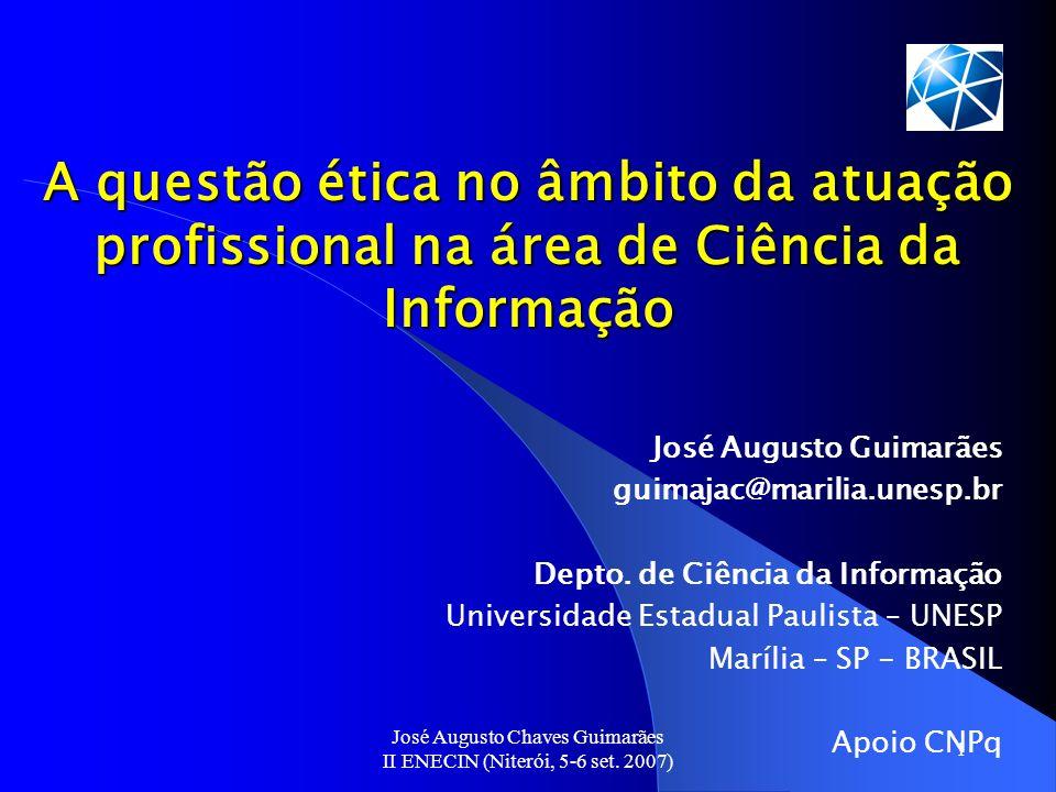 José Augusto Chaves Guimarães II ENECIN (Niterói, 5-6 set. 2007)
