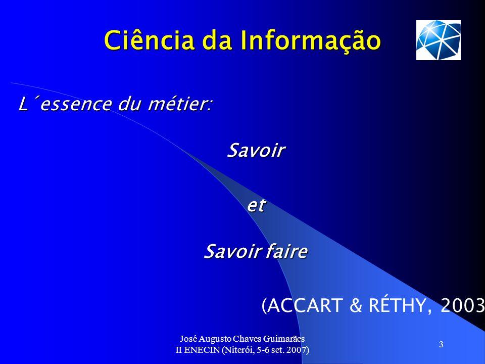 L´essence du métier: Savoir et Savoir faire (ACCART & RÉTHY, 2003)