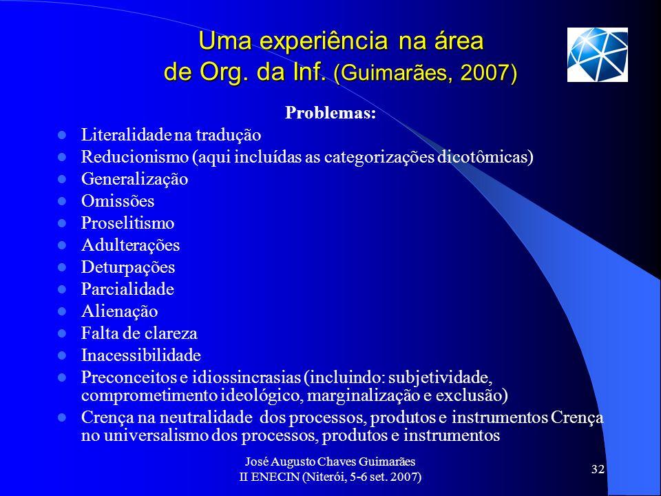Uma experiência na área de Org. da Inf. (Guimarães, 2007)