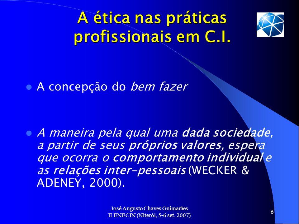 A ética nas práticas profissionais em C.I.