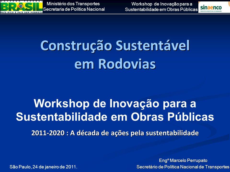 Construção Sustentável em Rodovias
