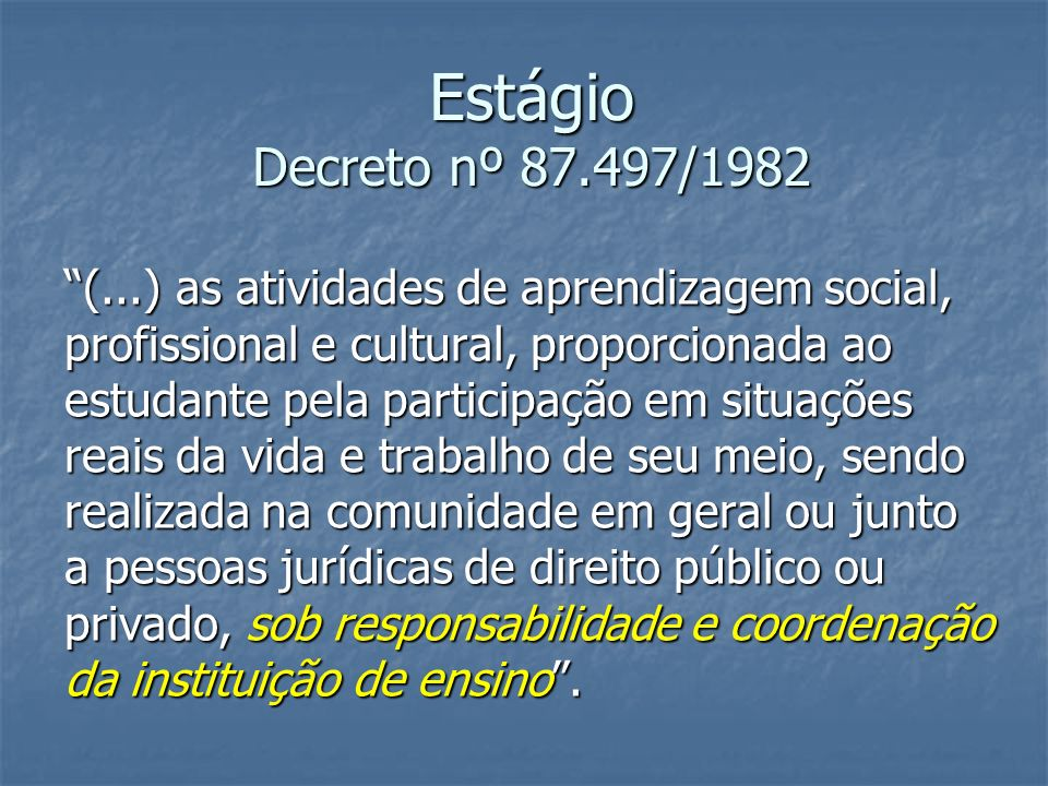 Estágio Decreto nº 87.497/1982