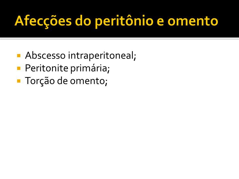 Abscesso intraperitoneal;