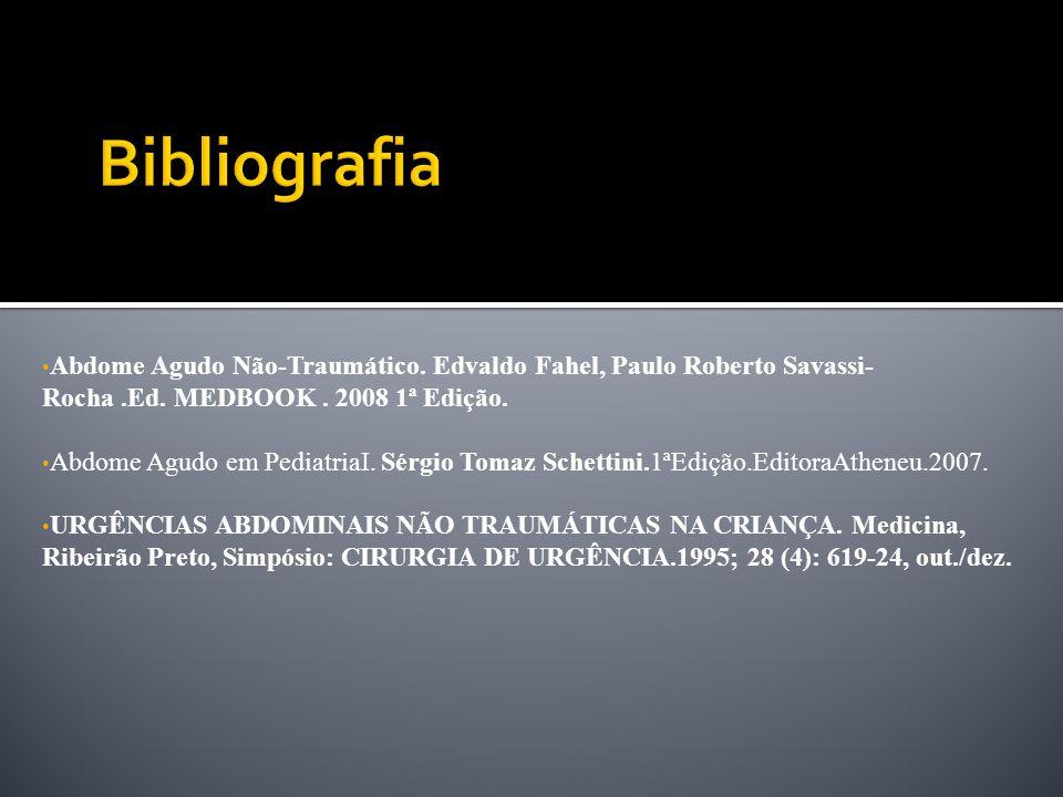 Abdome Agudo Não-Traumático. Edvaldo Fahel, Paulo Roberto Savassi-Rocha .Ed. MEDBOOK . 2008 1ª Edição.
