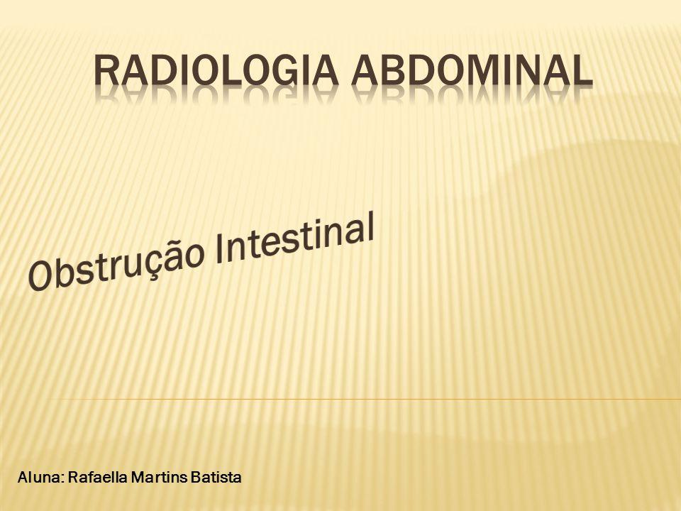 Radiologia Abdominal Obstrução Intestinal