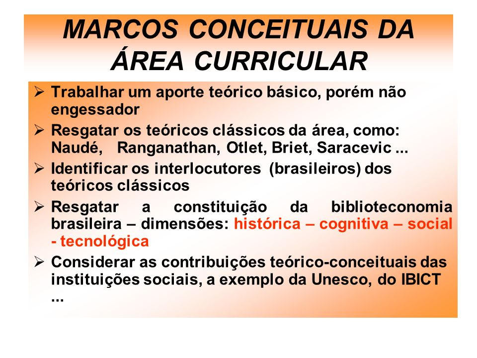 MARCOS CONCEITUAIS DA ÁREA CURRICULAR