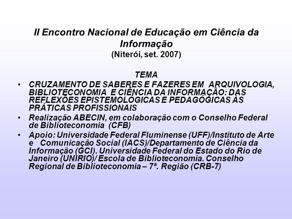 II Encontro Nacional de Educação em Ciência da Informação (Niterói, set. 2007)