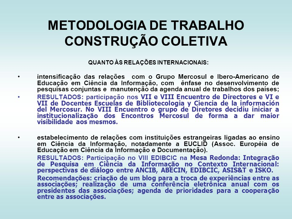METODOLOGIA DE TRABALHO CONSTRUÇÃO COLETIVA