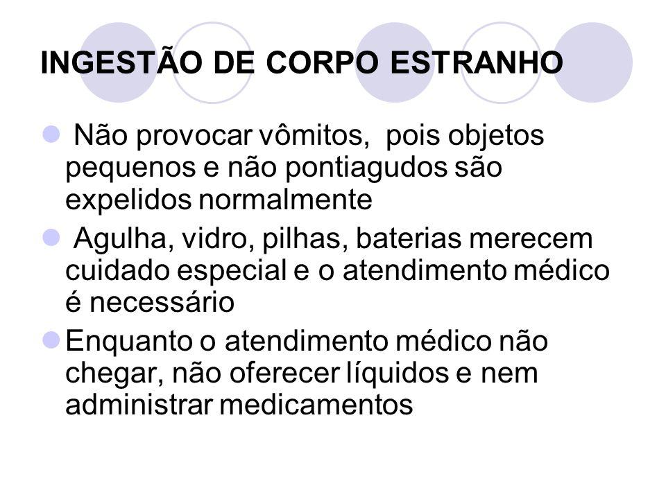 INGESTÃO DE CORPO ESTRANHO