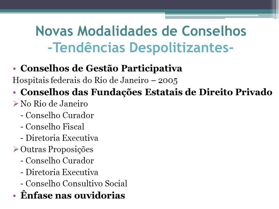 Novas Modalidades de Conselhos -Tendências Despolitizantes-