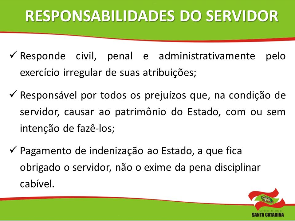 RESPONSABILIDADES DO SERVIDOR