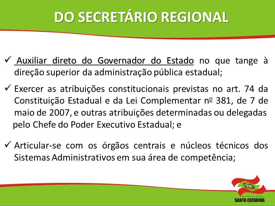 DO SECRETÁRIO REGIONAL