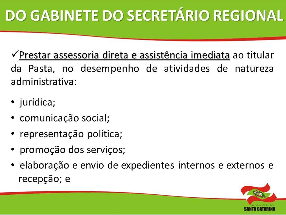 DO GABINETE DO SECRETÁRIO REGIONAL