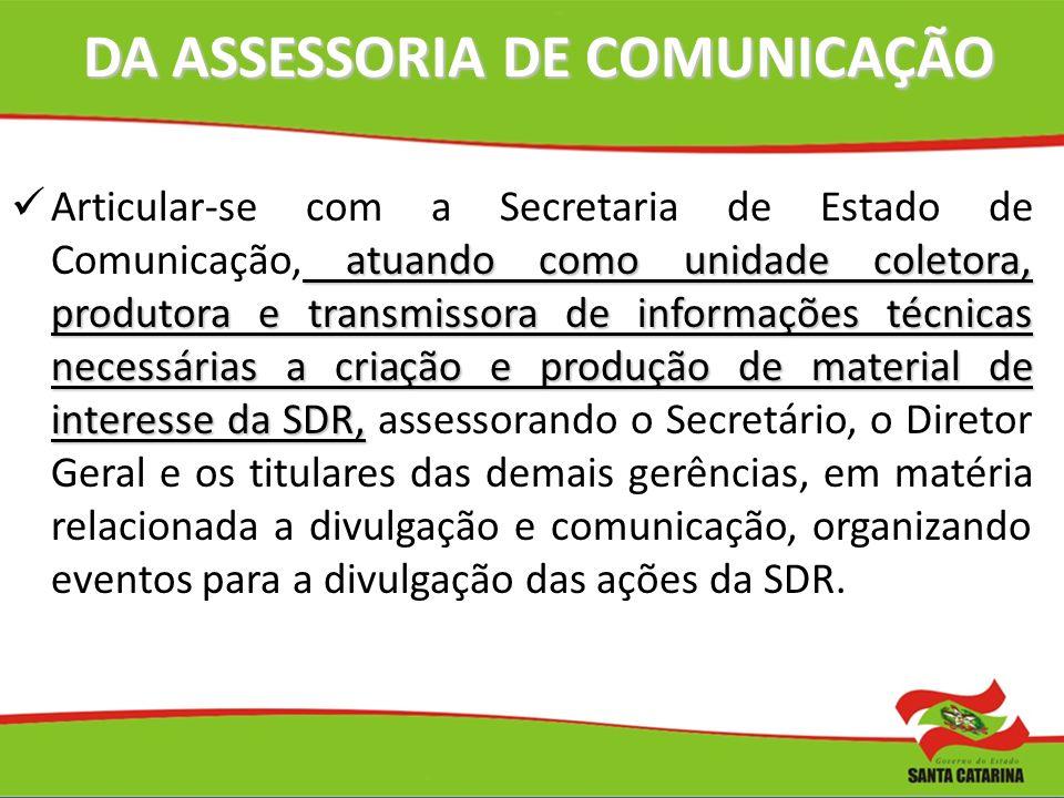 DA ASSESSORIA DE COMUNICAÇÃO