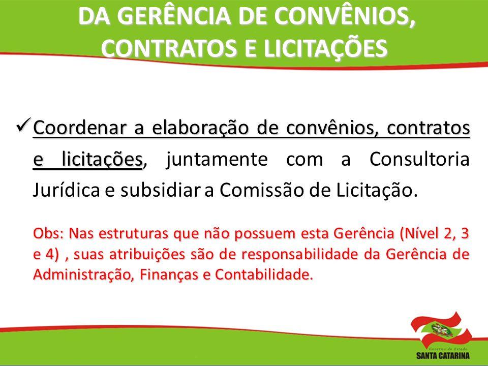 DA GERÊNCIA DE CONVÊNIOS, CONTRATOS E LICITAÇÕES