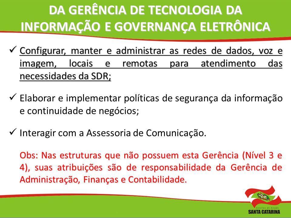 DA GERÊNCIA DE TECNOLOGIA DA INFORMAÇÃO E GOVERNANÇA ELETRÔNICA