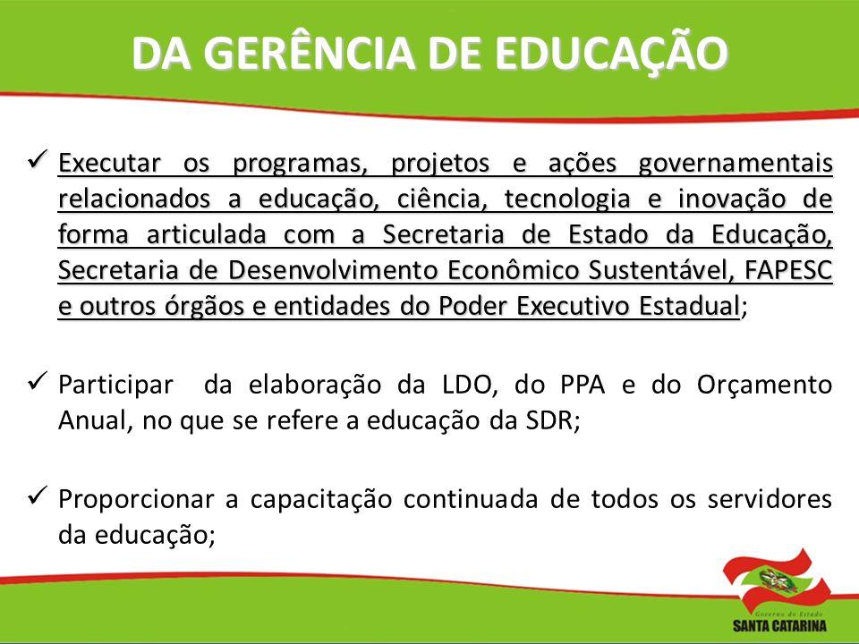 DA GERÊNCIA DE EDUCAÇÃO