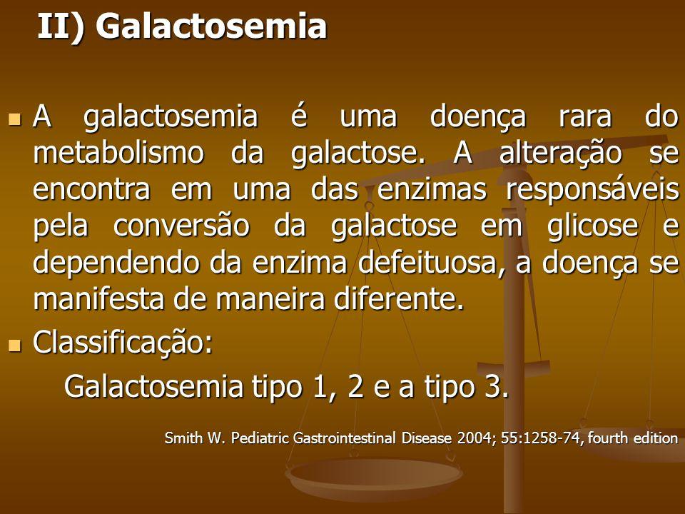 II) Galactosemia