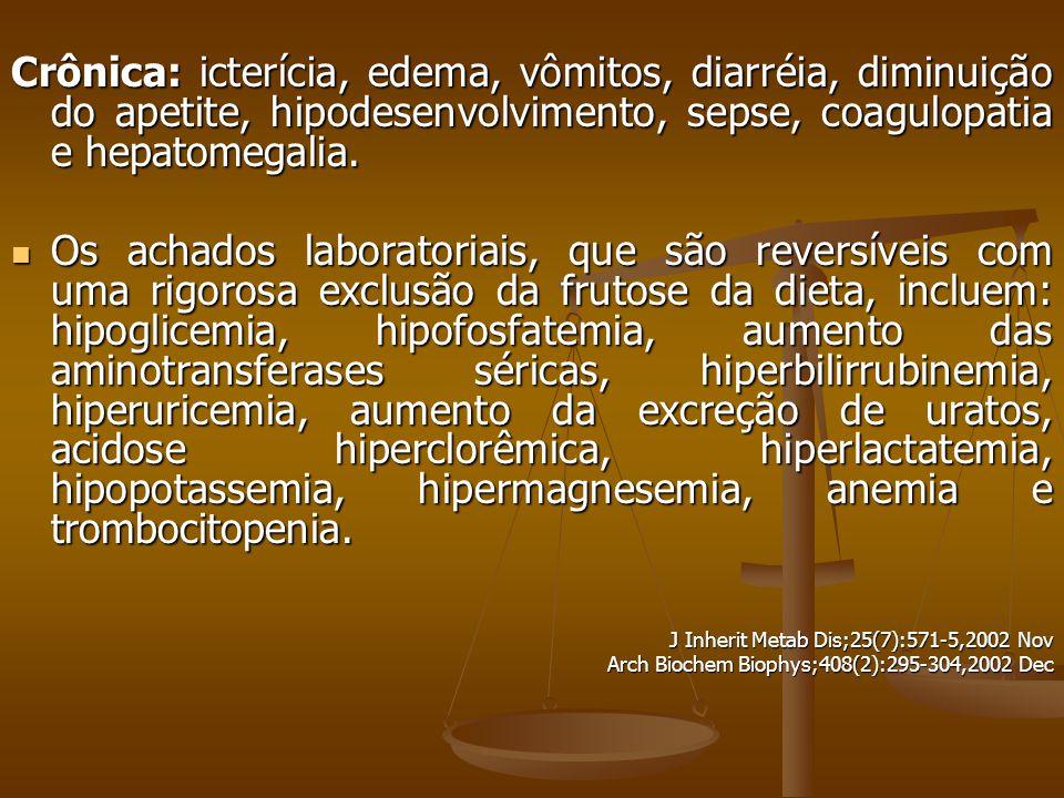 Crônica: icterícia, edema, vômitos, diarréia, diminuição do apetite, hipodesenvolvimento, sepse, coagulopatia e hepatomegalia.