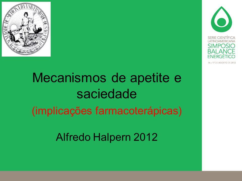 Mecanismos de apetite e saciedade (implicações farmacoterápicas)