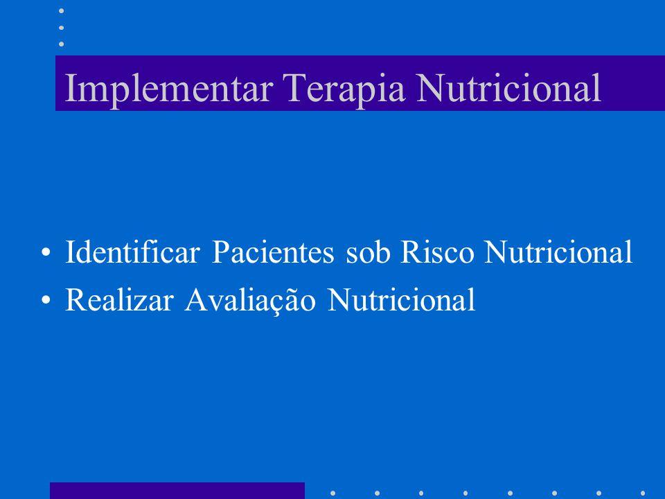 Implementar Terapia Nutricional