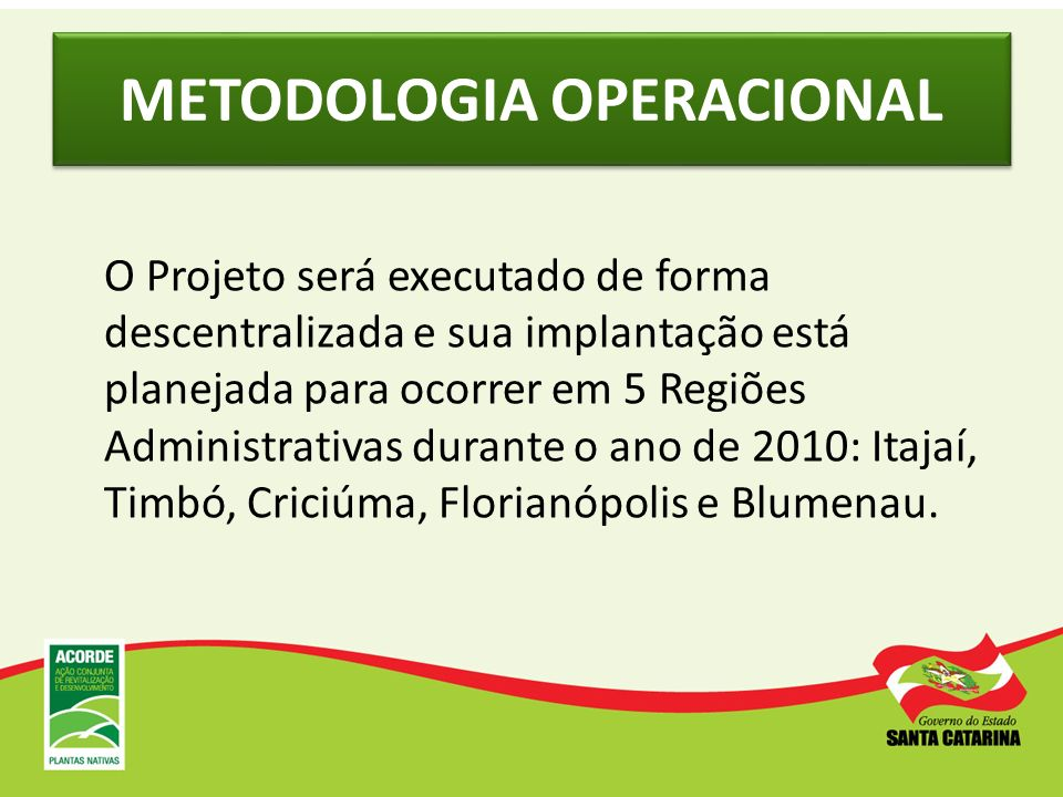 METODOLOGIA OPERACIONAL