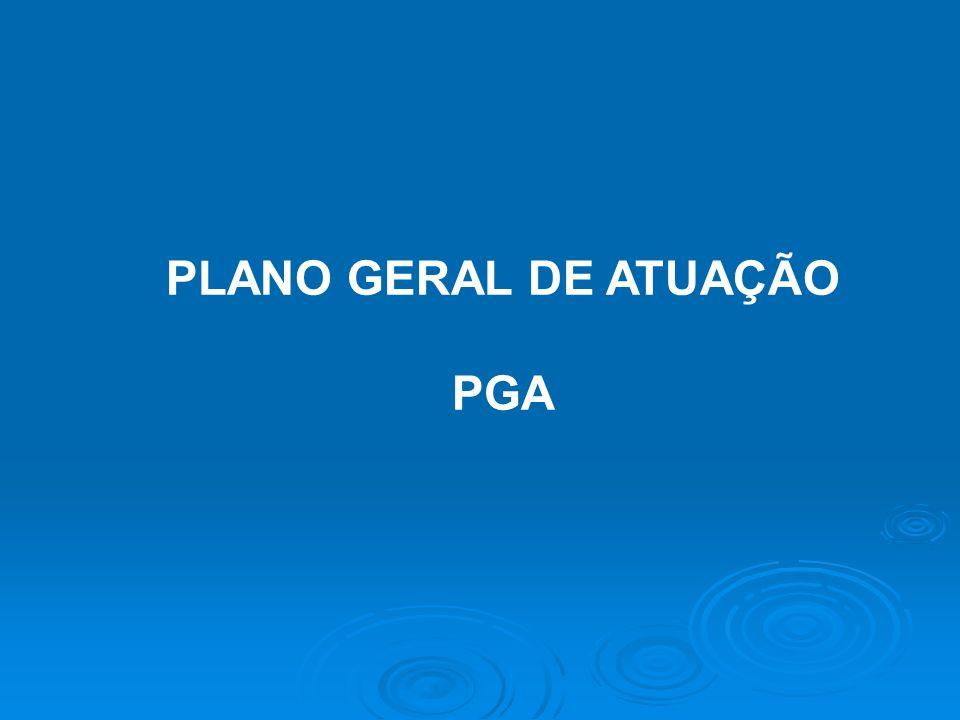 PLANO GERAL DE ATUAÇÃO PGA