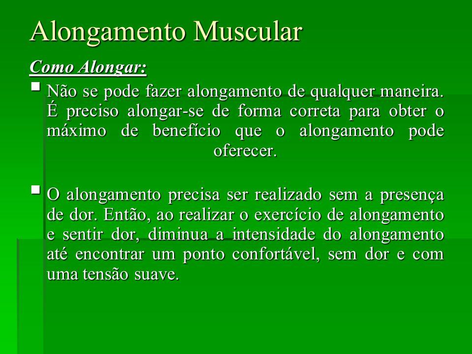 Alongamento Muscular Como Alongar: