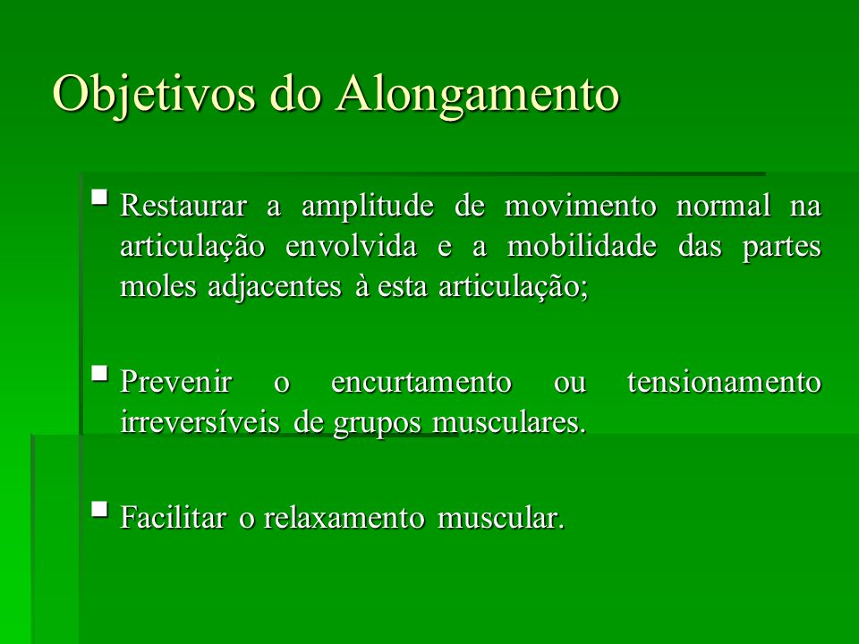 Objetivos do Alongamento