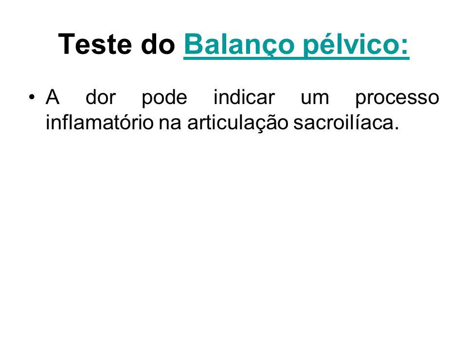 Teste do Balanço pélvico: