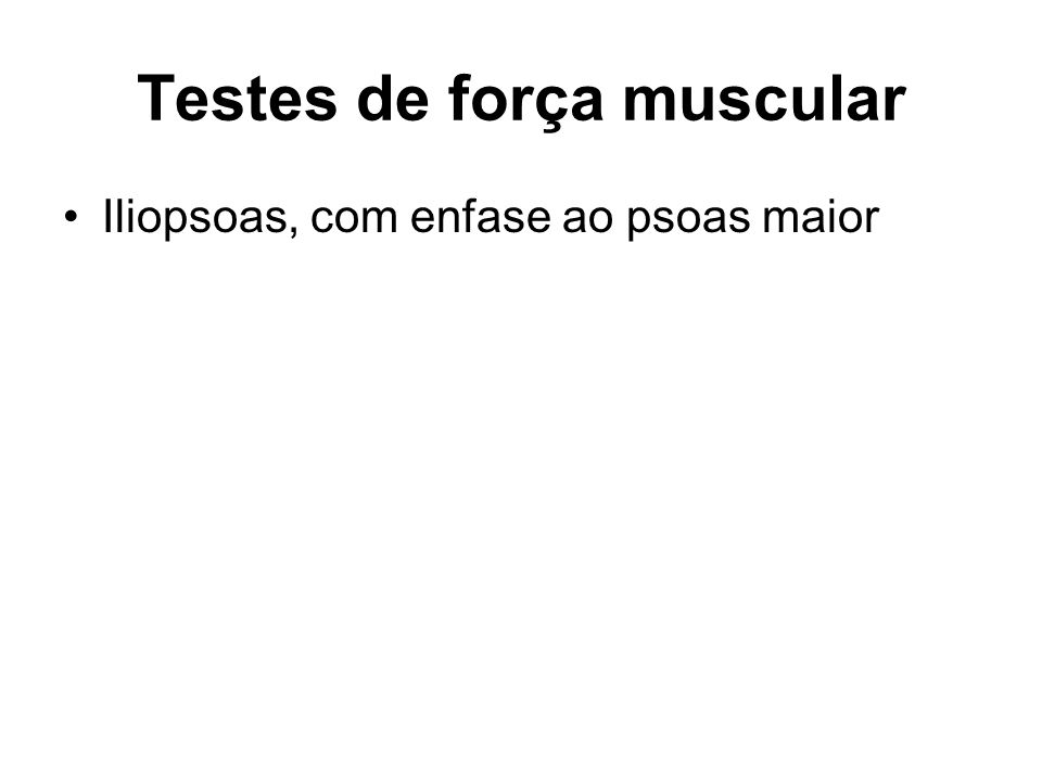 Testes de força muscular